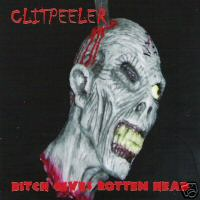 Clitpeeler - Bitch Gives Rotten Head