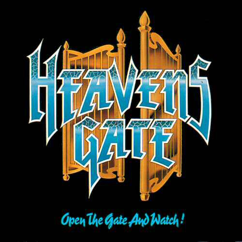 Heavens Gate - Open the Gate and Watch!