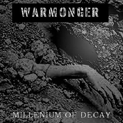 Warmonger - Millenium of Decay