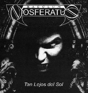 Xaeclum Nosferatus - Tan lejos del sol