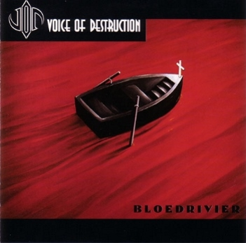 Voice of Destruction - Bloedrivier