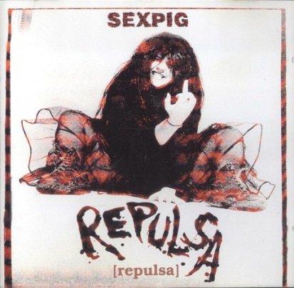 Repulsa - Sex Pig