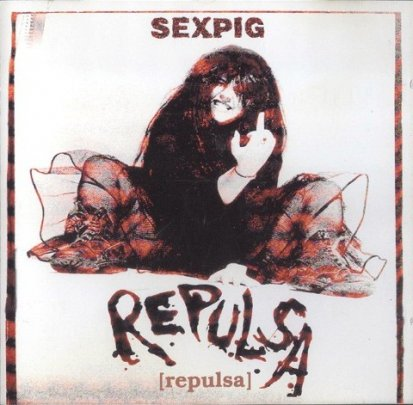 Repulsa - Sex Pig