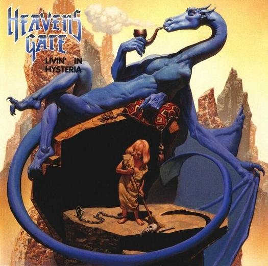 Heavens Gate - Livin' in Hysteria