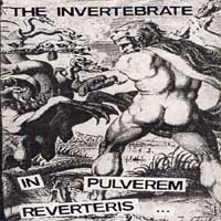 The Invertebrate - In Pulverem Reverteris