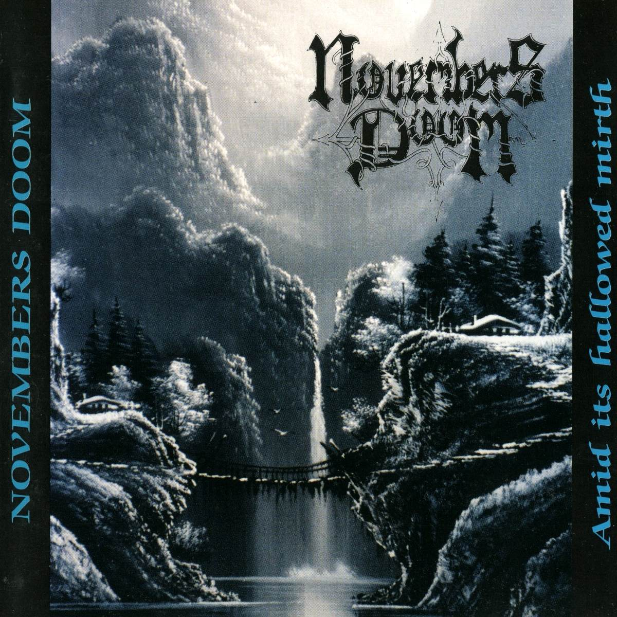 Novembers Doom - Amid Its Hallowed Mirth