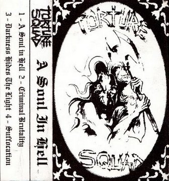 Torture Squad - A Soul in Hell