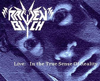 Raven Bitch - Live: In the True Sense of Reality