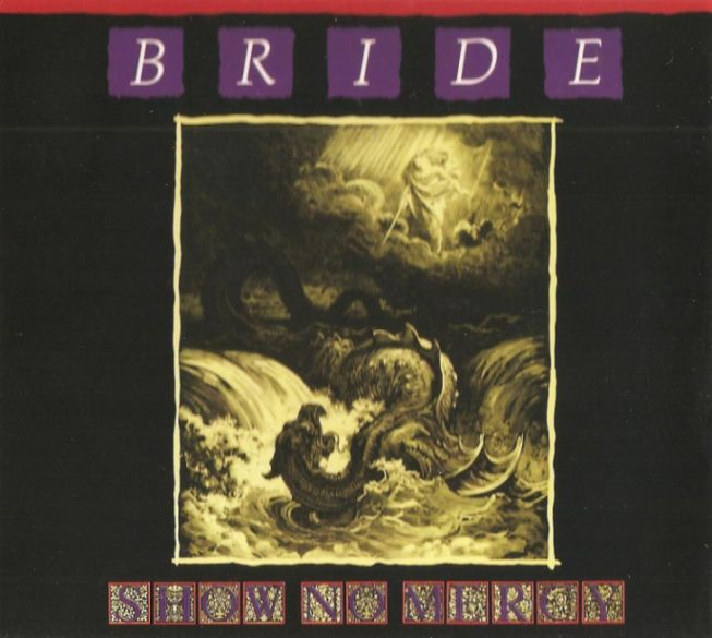 Bride - Show No Mercy