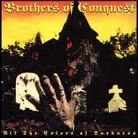 Brothers of Conquest - All the Colors of Darkness