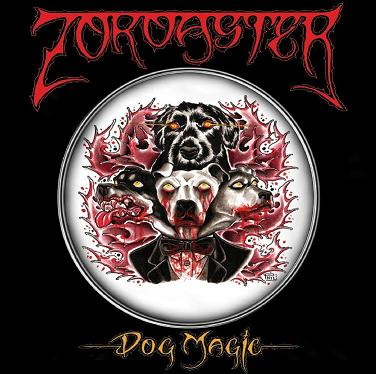 Zoroaster - Dog Magic