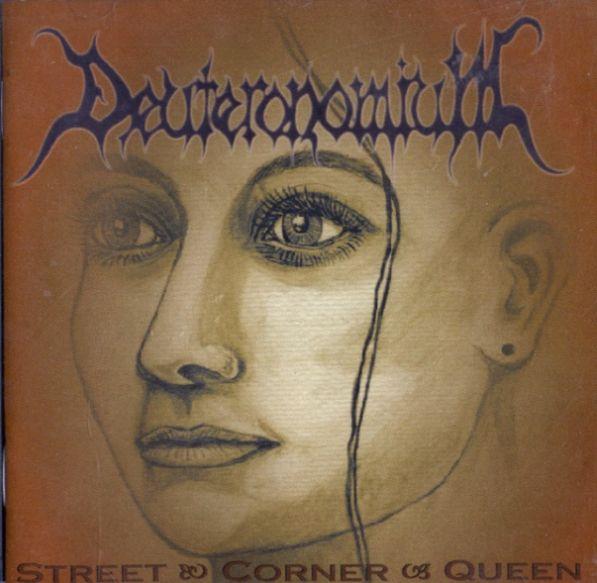 Deuteronomium - Street Corner Queen