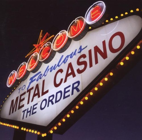 The Order - Metal Casino