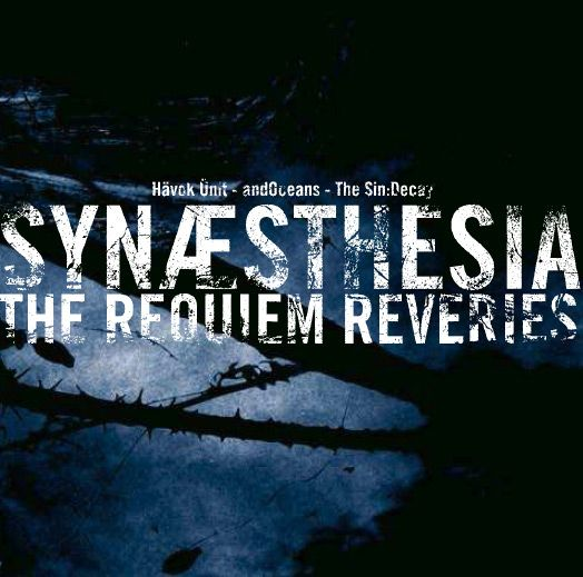 ...and Oceans / Havoc Unit - Synæsthesia (The Requiem Reveries)