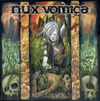 Nux Vomica - A Civilized World