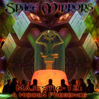 Space Mirrors - Majestic-12: A Hidden Presence