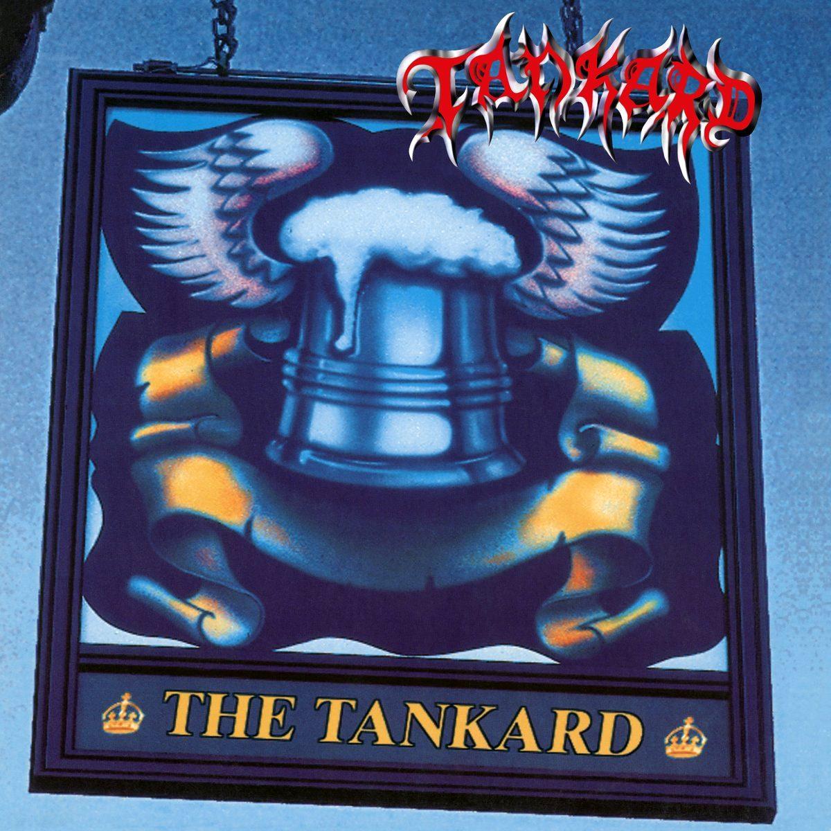 Tankard - The Tankard