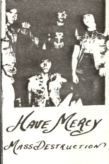 Have Mercy - Mass Destruction