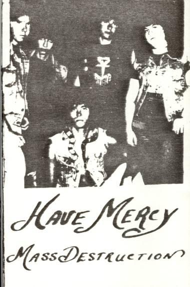 Have Mercy - Mass Destruction