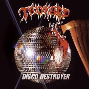 Tankard - Disco Destroyer