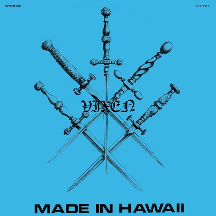 Vixen - Made in Hawaii