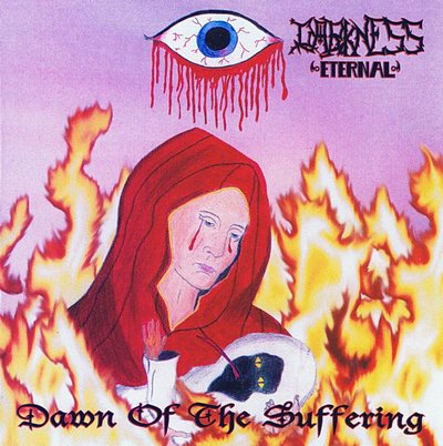 Darkness Eternal - Dawn of the Suffering