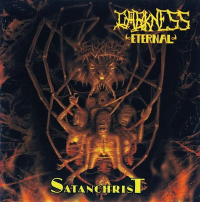 Darkness Eternal - Satanchrist