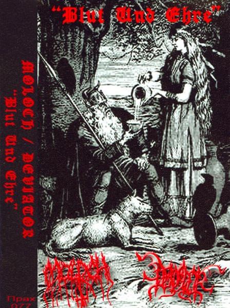 Moloch / Deviator - Blut und Ehre