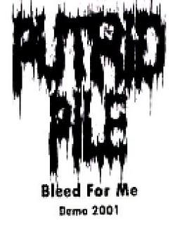Putrid Pile - Bleed for Me