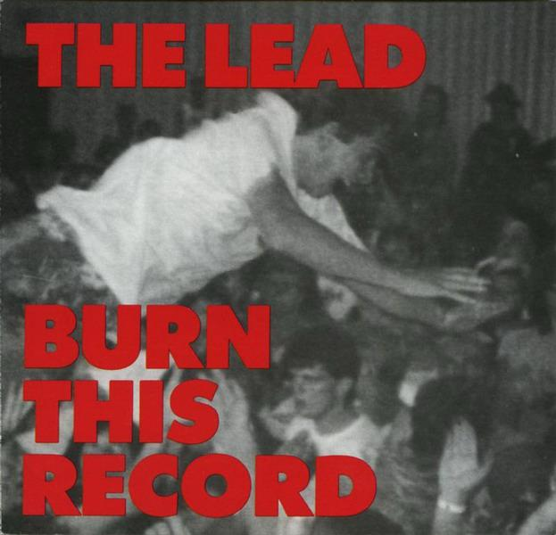 The Lead - Burn This Record