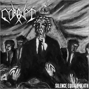 Corrupt - Silence Equals Death