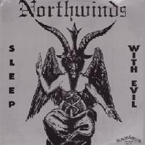 Northwinds - Sleep with Evil