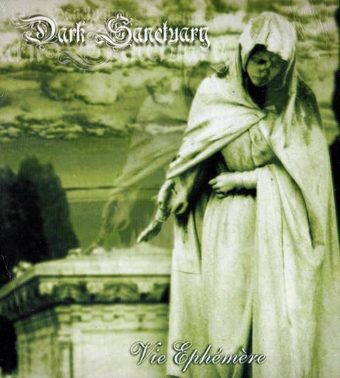 Dark Sanctuary - Vie éphémère