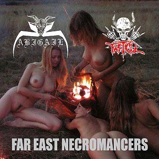 Abigail / Fastkill - Far East Necromancers