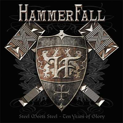 HammerFall - Steel Meets Steel - Ten Years of Glory