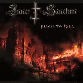 Inner Sanctum - Risen to Fall