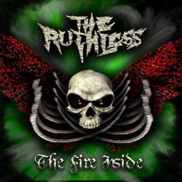 The Ruthless - The Fire Inside