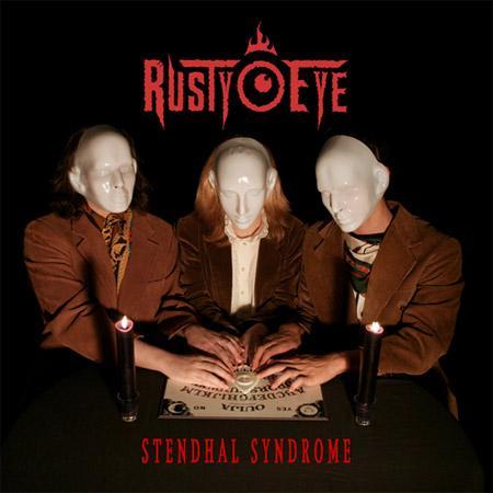 Rusty Eye - Stendhal Syndrome