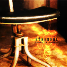 Ethereal - Shades of Sadness