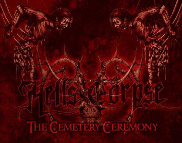 Hells' Corpse - The Cemetery Ceremony
