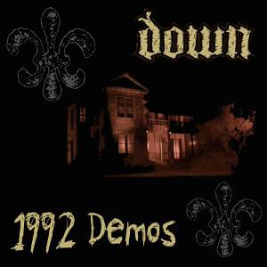 Down - 1992 Demos
