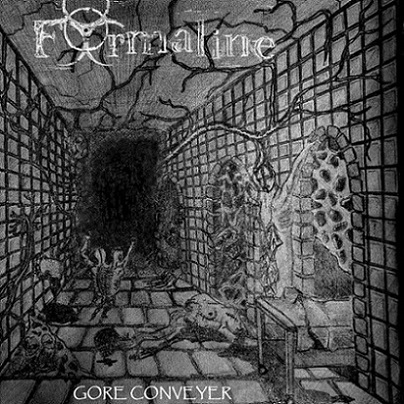 Formaline - Gore Conveyer