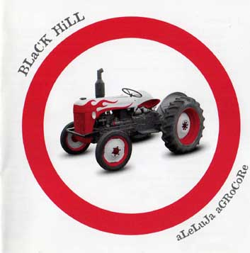 Black Hill - Aleluja Agrocore