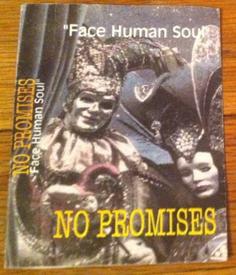 No Promises - Face Human Soul