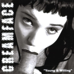 Creamface - Young & Willing