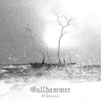 Gallhammer - Ill Innocence