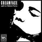 Nekro-Torso / Creamface - Creamface / Nekro-Torso