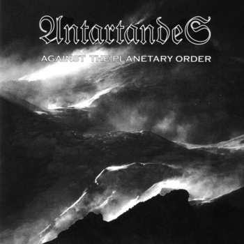 Antartandes - Against the Planetary Order