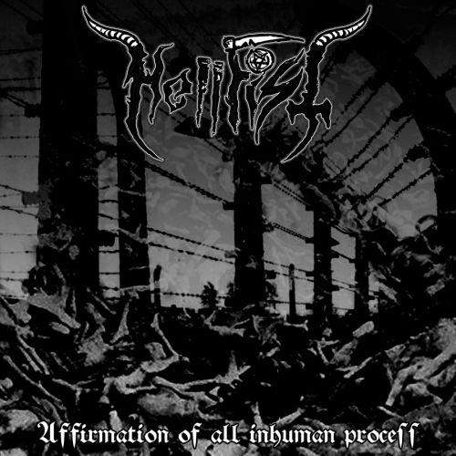 Hellfist - Affirmation of All Inhuman Process