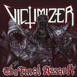 Victimizer - The Final Assault